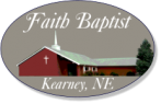 Faith Baptist Church of Kearney, NE